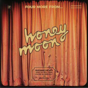 HONEY MOON - Four More From Honey Moon