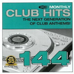 VARIOUS - DMC Monthly Club Hits 144: The Next Generation Of Club Anthems! (Strictly DJ Only)