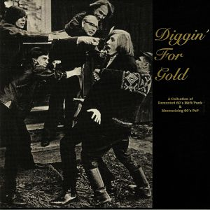 VARIOUS - Diggin' For Gold Volume 1: A Collection Of Demented 60s R&B/Punk & Mesmerizing 60s Pop