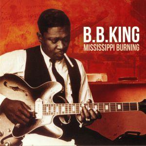BB KING - Mississippi Burning