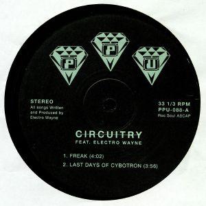 CIRCUITRY feat ELECTRO WAYNE - Freak