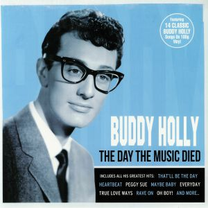 HOLLY, Buddy - The Day The Music Died