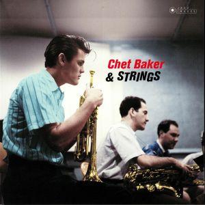BAKER, Chet - Chet Baker & Strings