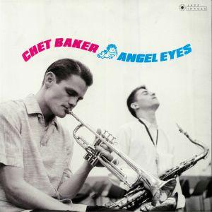 BAKER, Chet - Angel Eyes