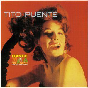 PUENTE, Tito & HIS ORCHESTRA - Dance Mania