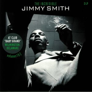 SMITH, Jimmy - At Club Baby Grand Wilmington Delaware Vol 1&2