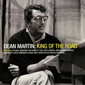 MARTIN, Dean - King Of The Road