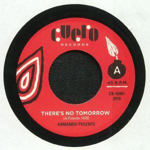 PULENTE, Armando - There's No Tomorrow (reissue)