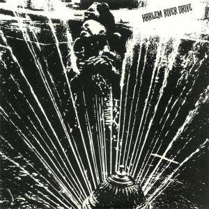 HARLEM RIVER DRIVE - Harlem River Drive (reissue)