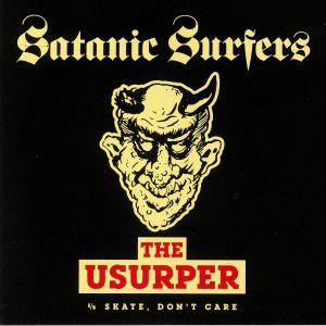 SATANIC SURFERS - The Usurper