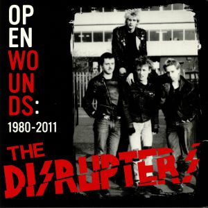 DISRUPTERS, The - Open Wounds: 1980-2011