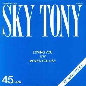 SKY TONY - Loving You