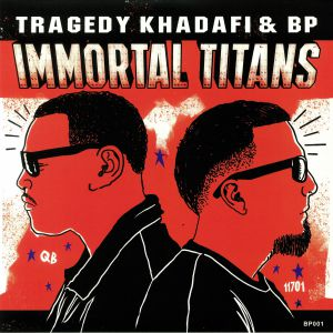 TRAGEDY KHADAFI/BP - Immortal Titans