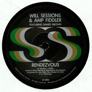 SESSIONS, Will/AMP FIDDLER feat DAMES BROWN - Rendezvous