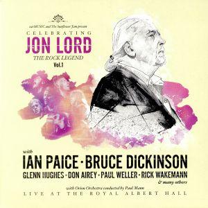 LORD, Jon/VARIOUS - Celebrating Jon Lord: The Rock Legend Vol 1: Live At The Royal Albert Hall