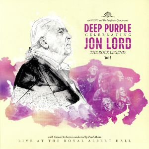 LORD, Jon/DEEP PURPLE - Celebrating Jon Lord: The Rock Legend Vol 2: Live At The Royal Albert Hall