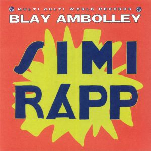 AMBOLLEY, Blay - Simi Rapp