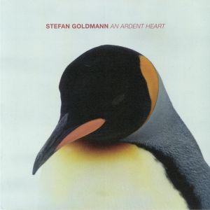 GOLDMANN, Stefan - An Ardent Heart