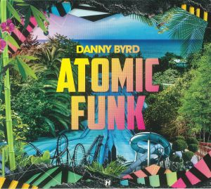 BYRD, Danny - Atomic Funk