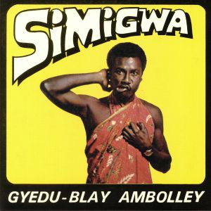 AMBOLLEY, Gyedu Blay - Simigwa (remastered)