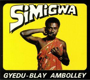 AMBOLLEY, Gyedu Blay - Simigwa (remastered)