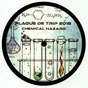 CHEMICAL HAZARD - Plaque De Trip 2018