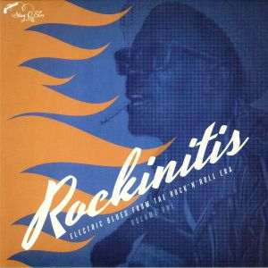 VARIOUS - Rockinitis Volume 1: Electric Blues FromThe Rock N Roll Era: Vol 1