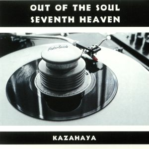 KAZAHAYA - Out Of The Soul