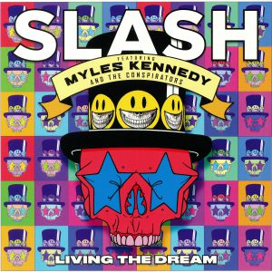SLASH feat MYLES KENNEDY/THE CONSPIRATORS - Living The Dream