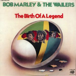 MARLEY, Bob & THE WAILERS - The Birth Of A Legend