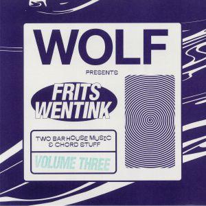 WENTINK, Frits - Two Bar House Music & Chord Stuff: Volume Three