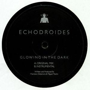 ECHODROIDES - Glowing In The Dark
