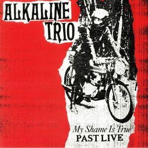 ALKALINE TRIO - My Shame Is True: Past Live