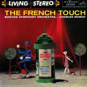 MUNCH, Charles/BOSTON SYMPHONY ORCHESTRA - The French Touch