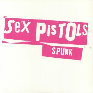 SEX PISTOLS - Spunk