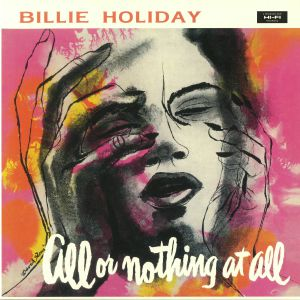 HOLIDAY, Billie - All Or Nothing At All (reissue)