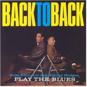 ELLINGTON, Duke/JOHNNY HODGES - Back To Back