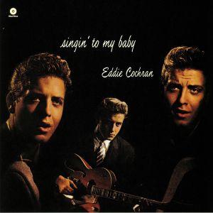 COCHRAN, Eddie - Singin' To My Baby