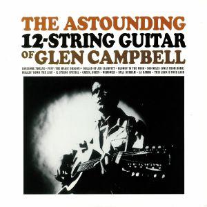 CAMPBELL, Glen - The Astounding 12-String Guitar