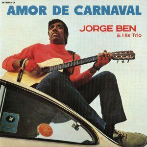 BEN, Jorge & HIS TRIO - Amor De Carnaval