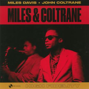DAVIS, Miles/JOHN COLTRANE - Miles & Coltrane