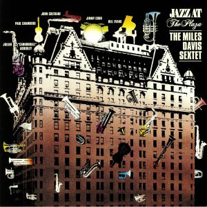 MILES DAVIS SEXTET - Jazz At The Plaza