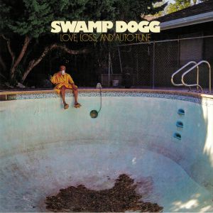 SWAMP DOGG - Love Loss & Auto Tune