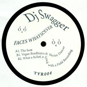 DJ SWAGGER - Faces Whatsoever