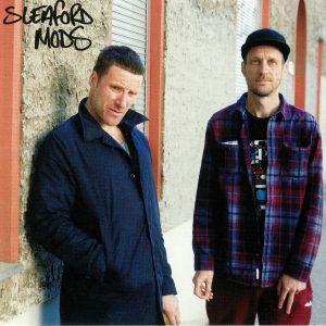 SLEAFORD MODS - Sleaford Mods