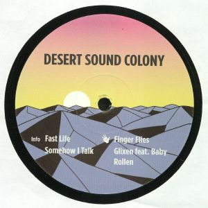 DESERT SOUND COLONY - Fast Life