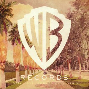 VARIOUS - WB Records: Lotta Love Sounds California