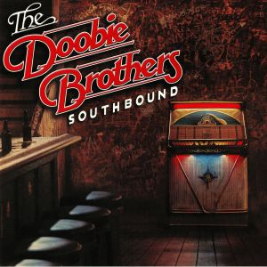 DOOBIE BROTHERS, The - Southbound (reissue)