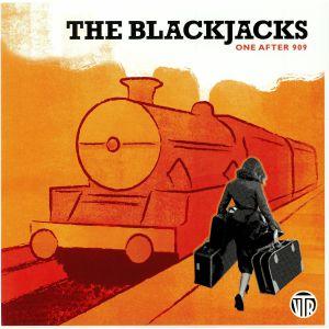 BLACKJACKS, The - One After 909 (mono)