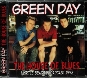 GREEN DAY - House Of Blues: Myrtle Beach Broadcast 1998